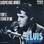 SP 4846 SUSPICIOUS MINDS / YOU'LL THINK OF ME